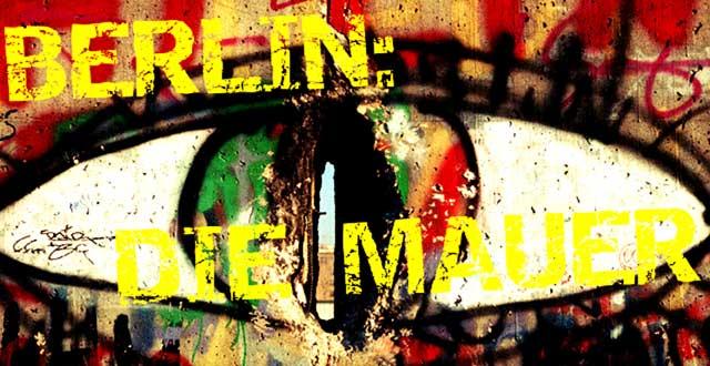 Berlín: Die Mauer. Una exposición de Tu Gran Viaje en Fnac España