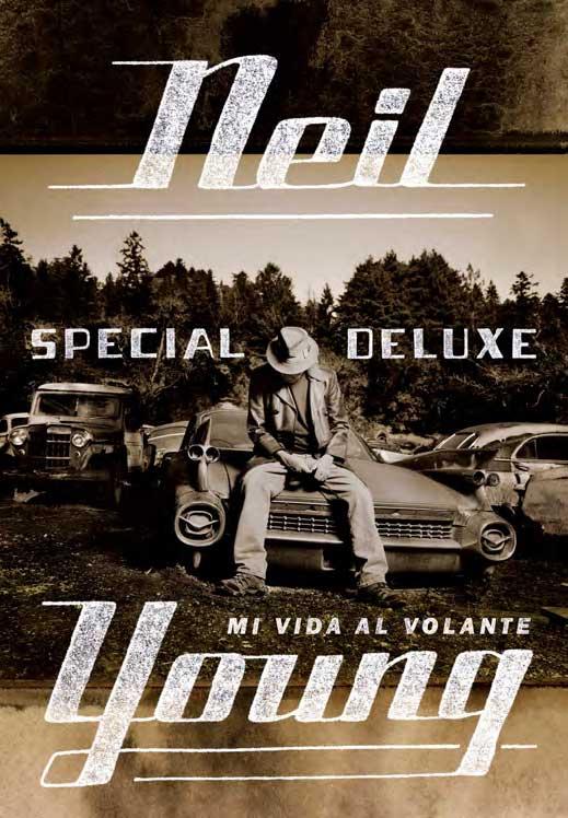 Special Redux, de Neil Young (Malpaso Ed)
