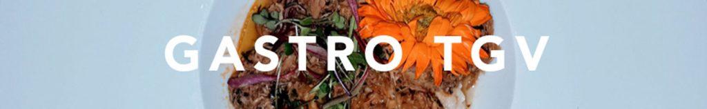 Gastro TGV. Información e inspiración para Grandes Viajeros foodies, solo en Tu Gran Viaje