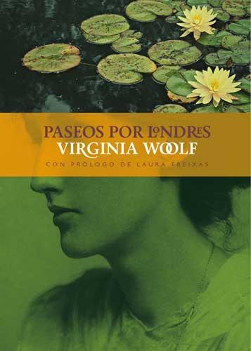 Paseos por Londres de Virginia Woolf (La Línea del Horizonte)