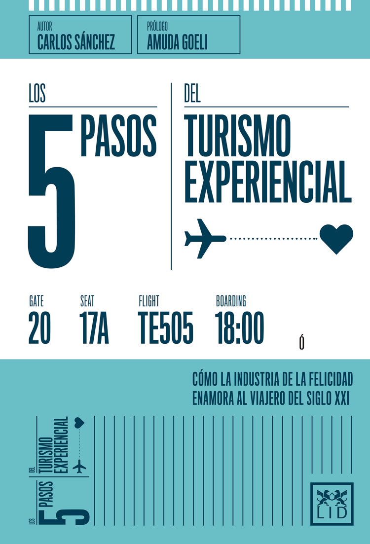Los 5 pasos del Turismo Experiencial. Carlos Sánchez (Lid Editorial)