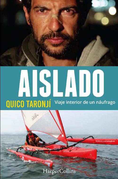Aislado de Quico Taronjí | Revista Tu Gran Viaje